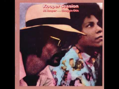 Al Kooper & Shuggie Otis - Lookin