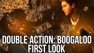 Double Action Boogaloo (Free Online Shooter): Watcha Playin
