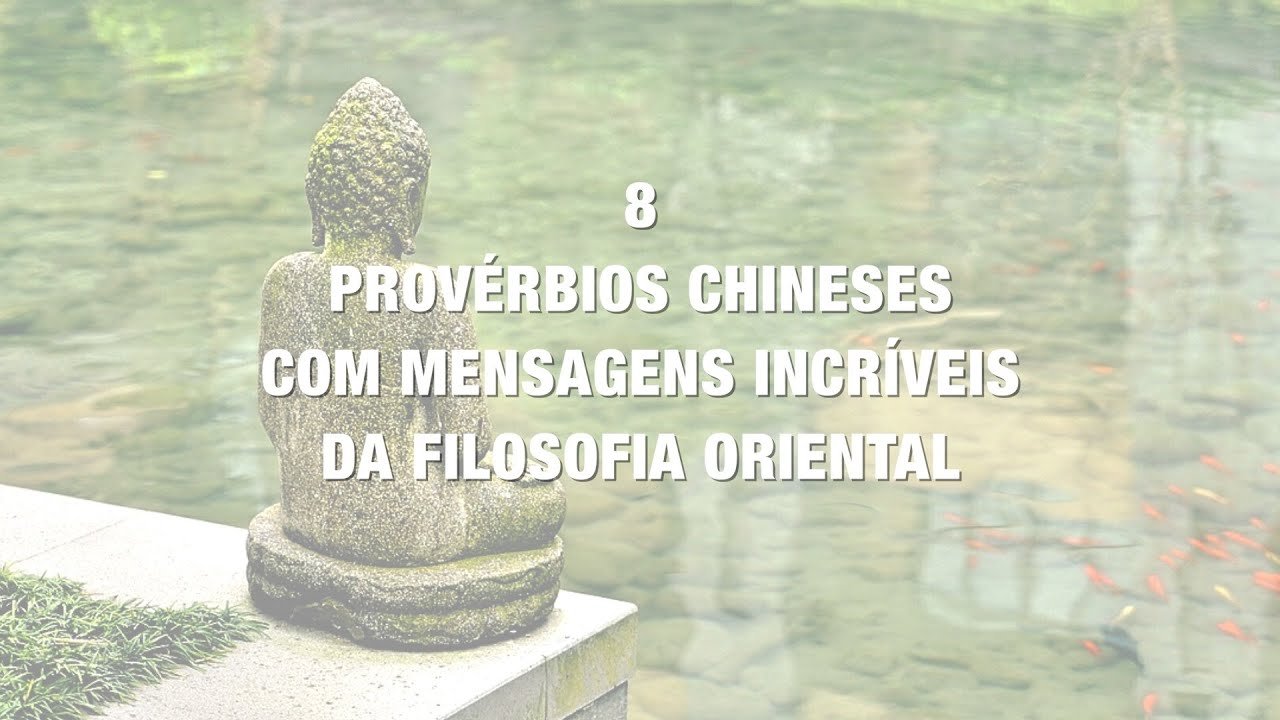 frases de acupuntura chinesa - 8 proverbios chineses