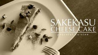 [No Music] How to make Sakekasu Cheesecake