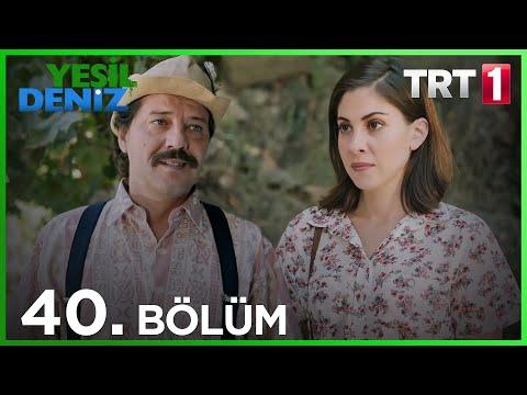 """40. Bölüm """"Allahım Ben Neşe'nin Yüzünü Nası Bakcem?"""" / Yeşil Deniz (1080p)"""
