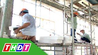 THDT - Chấn chỉnh an toàn lao động tại công trình xây dựng