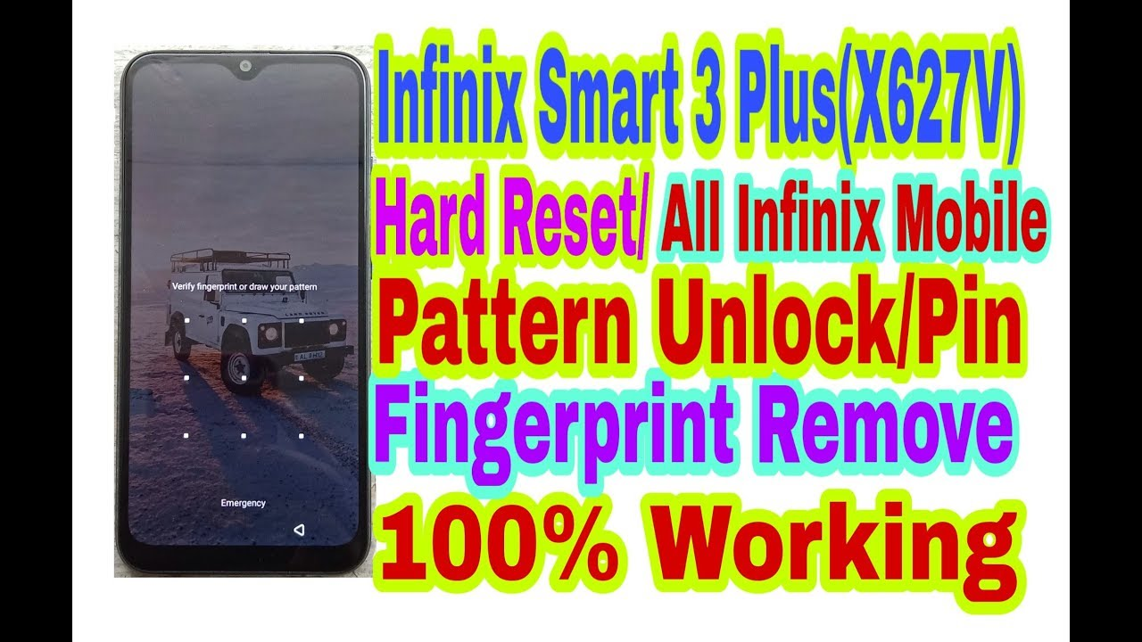 Infinix Smart 3 Plus(X627V)Hard Reset Pattern Unlock/All  Mobiles/Pin/Fingerprint Remove 100%Working