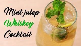 Mint Julep Whisky Cocktail Recipe by Cooking Simplified