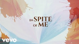 Play In Spite Of Me
