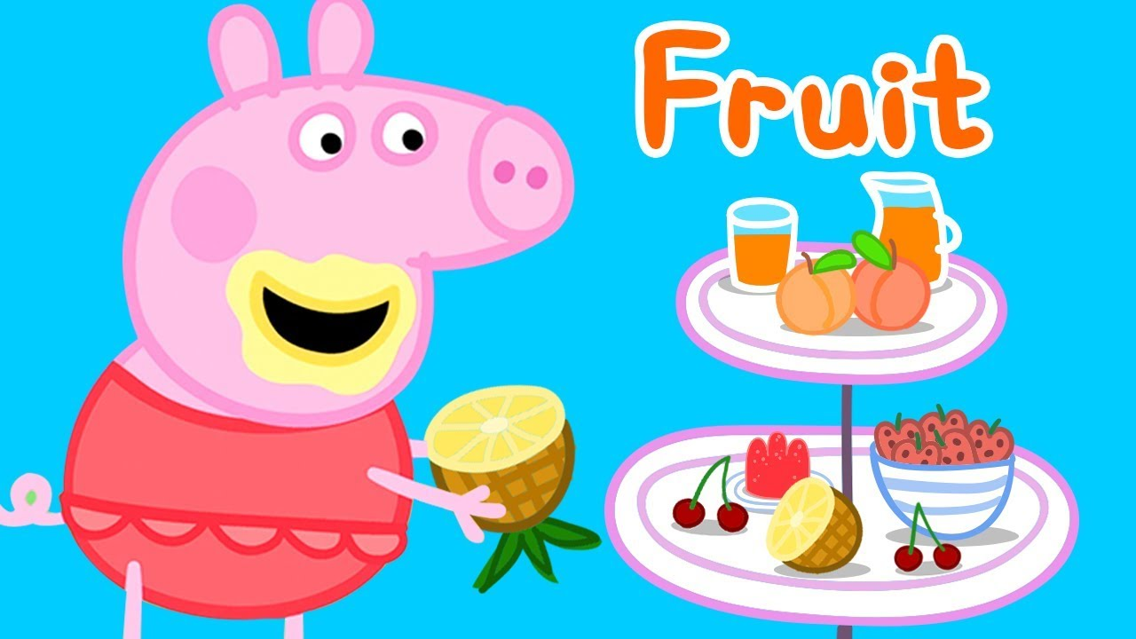 Cuisine Peppa Pig Peppa Pig Learn Fruits For Kids Learning With Peppa Pig