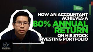 How An Accountant Achieve an 80% Annual return on His Stock Portfolio