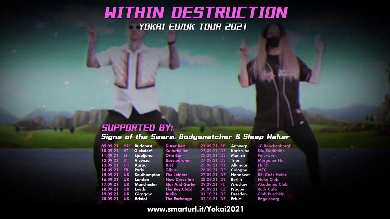 WITHIN DESTRUCTION - YŌKAI EU/UK TOUR 2021