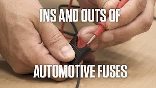 DIY | Ins and Outs of Automotive Fuses