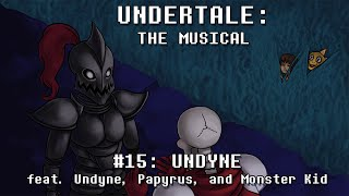 Undertale the Musical - Undyne