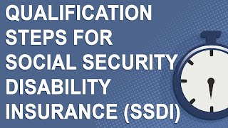 Qualification Steps for So¢ial Security Disability Insurance (SSDI)
