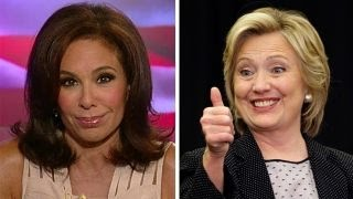 Judge Jeanine: Hillary, keep your stories straight