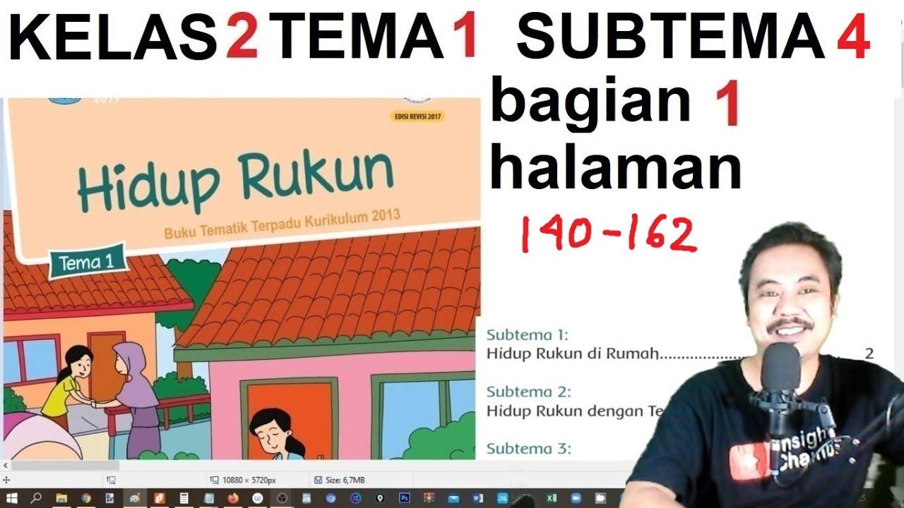 Tema 1 Kelas 2 Sub Tema 4 Hal 140 162 Hidup Rukun Hidup Rukun Di Masyarakat Bag Youtube