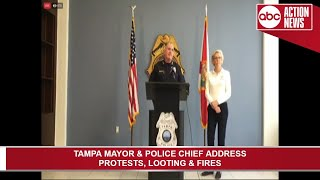 Tampa Mayor and Police Chief address protests, looting and fires