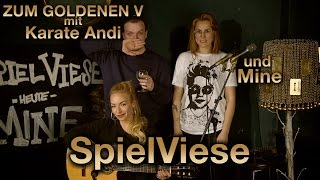 Zum Goldenen V mit KARATE ANDI | MINE live auf der SPIELVIESE