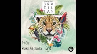 Baixar Alok, Bhaskar, Stonefox - This City (RADIO EDIT) [ALOK PRESENTS BRAZILIAN BASS - PART 1]
