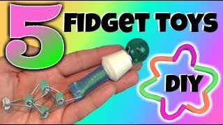 5 NEW DIY FIDGET TOYS - EASY TOYS FOR KIDS TO MAKE FOR SCHOOL- HOUSEHOLD ITEMS - DIY TOYS