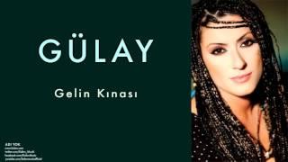 Gülay Gelin Kınası Adı Yok 2004 Kalan Müzik