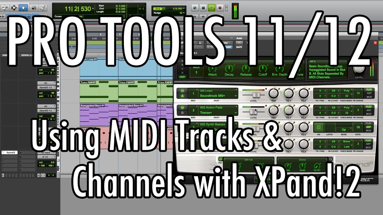 Pro Tools 11/12 - #27 - MIDI Tracks and Channels with XPand!2