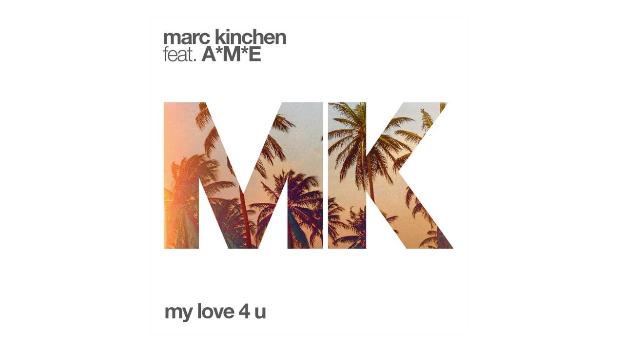 MK - My Love 4 U feat. A*M*E (...