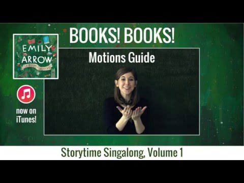 books!-books!-motions-guide---emily-arrow's-storytime-singalong,-volume-1