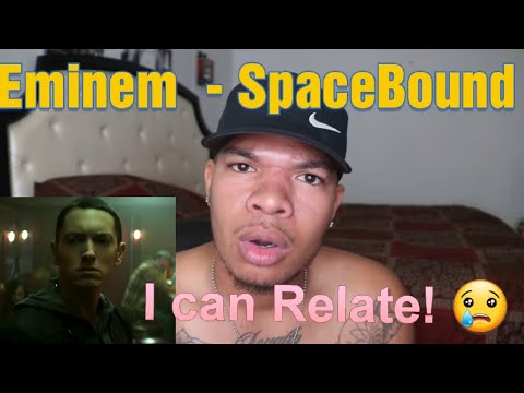 Eminem - Space Bound (Official Video)*REACTION* This One Hurt My Feelings :'(