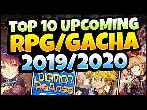 TOP 10 UPCOMING RPG/GACHA GAMES OF 2019/2020!