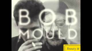 Watch Bob Mould Let The Beauty Be video