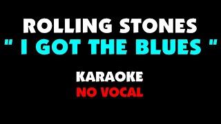 Download ROLLING STONES - I GOT THE BLUES. Karaoke - no vocal.