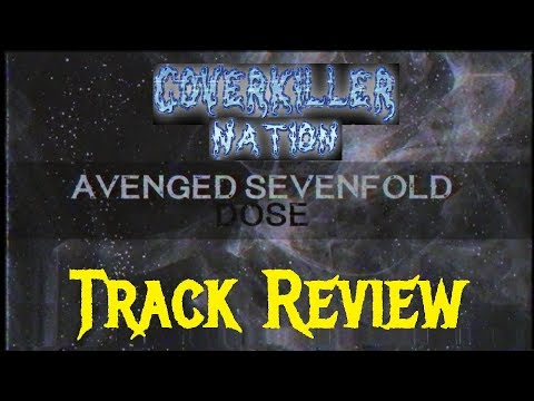Avenged Sevenfold -  DOSE Track Review
