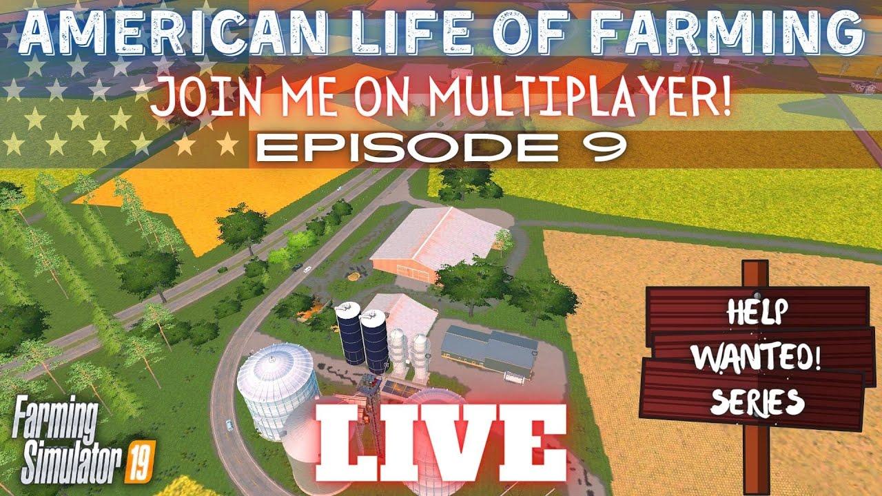 Download American Life of Farming HELP WANTED Series - Episode 9 - Farming Simulator 19