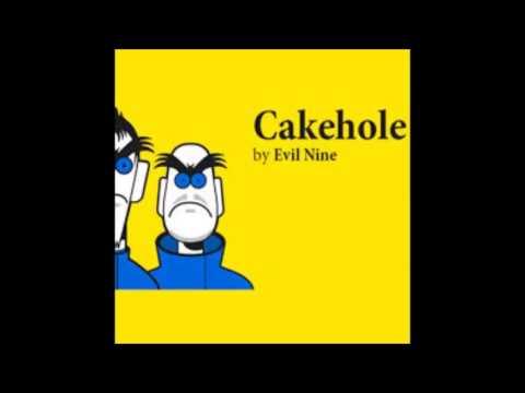 Клип Evil Nine - Cakehole