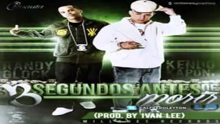 Randy Glock Ft Kendo Kaponi - 3 Segundos Antes De morir (Prod. By Ivan Lee