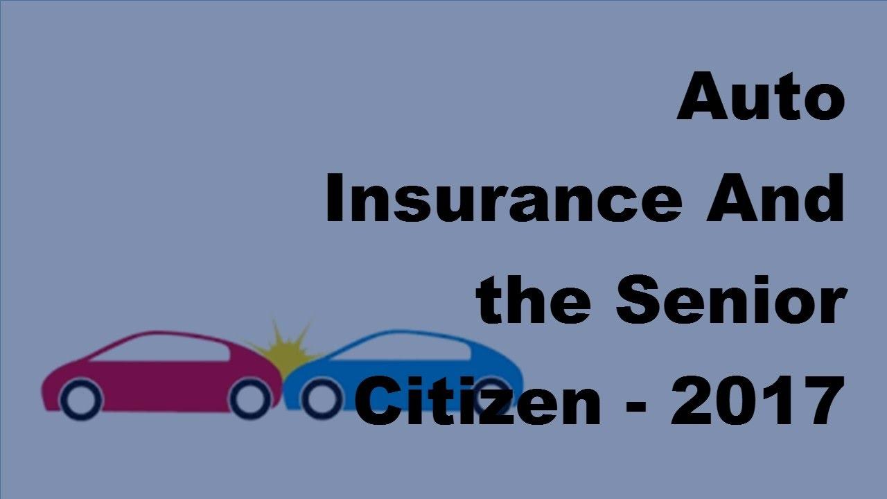 Costco Auto Insurance Quote Auto Insurance And The Senior Citizen  2017 Car Insurance Policy