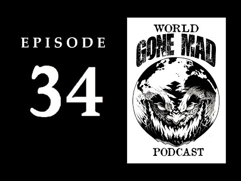 """WORLD GONE MAD PODCAST : Episode 34 - 'Pawns in the Game"""" w/Jordan Maxwell and Michael Tsarion"""
