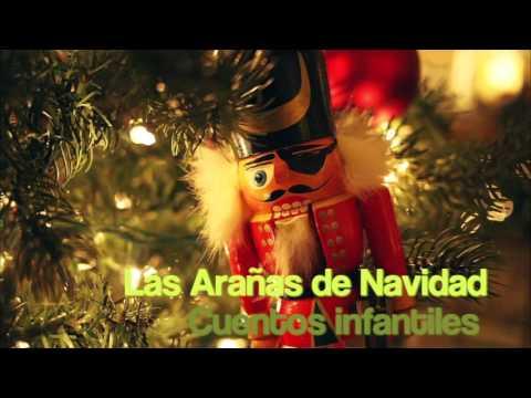 Cuentos Navideños - Las arañas de Navidad - Cuento infantil de Navidad en español