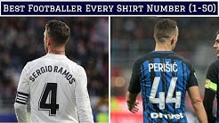 Best Footballer For EVERY Shirt Number (1-50)