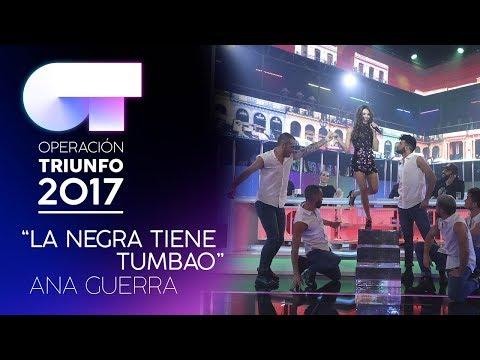 LA NEGRA TIENE TUMBAO - Ana Guerra   OT 2017   Gala 10 thumbnail
