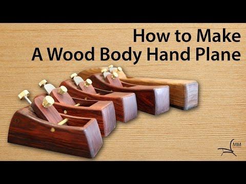 How to Make a Hand Plane
