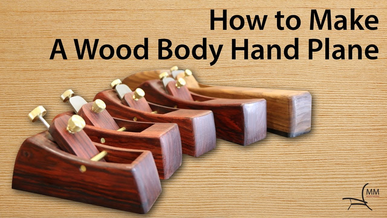 Making Wooden Hand Planes
