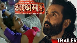 Ashram 3 Official Trailer | Release Date Announced | Bobby Deol MX Player Originals Web series 2