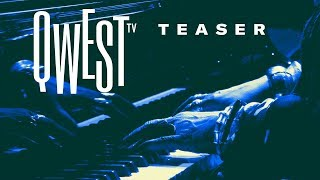 A journey into Jazz and beyond ! | Qwest TV's OFFICIAL TEASER [HD]