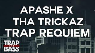 Apashe x Tha Trickaz - Trap Requiem