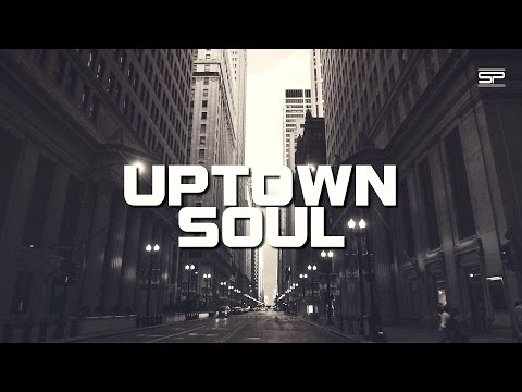 UPTOWN SOUL 01 - Classy Modern Soul For Happy Feelings by Cottich San