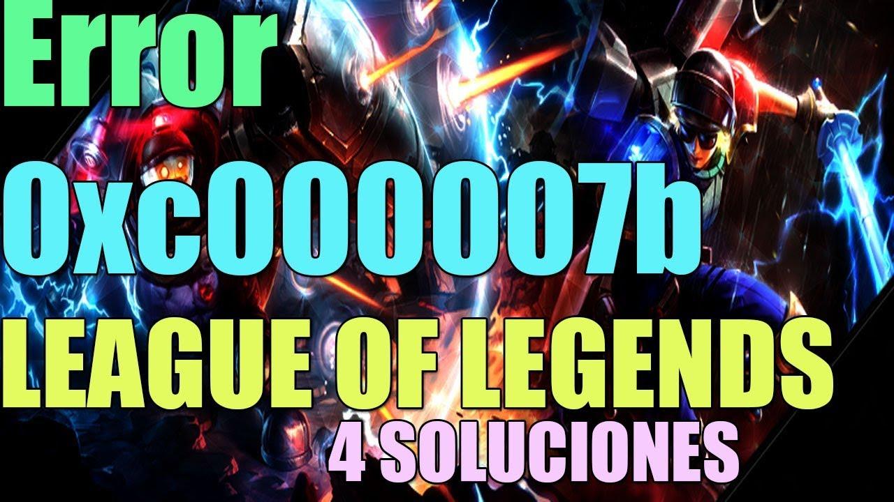 League Of Legends 0xc00007b Windows 10