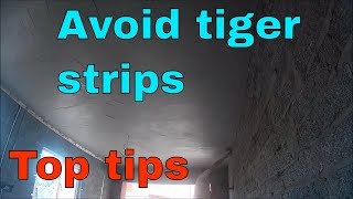 SKIMMING CEILING AND HOW TO AVOID TIGER STRIPS FOR THE DIY