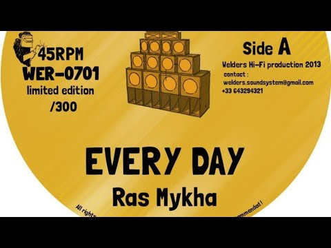 Ras Mykha - Every Day + Version (T.I.T) Dokrasta Sélection