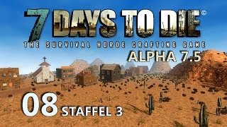 7 Days to Die #08 - Umzug ins Hotel [Staffel 3] [Deutsch] [HD+] [Let