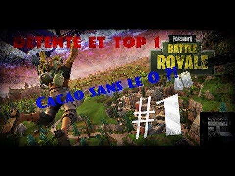 "Fortnite Battle Royale tentative top 1 #1 ""Cacao sans le o"" PS4"