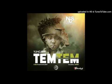 Tem Tem Yungjeff ft Zoro (Official Audio)